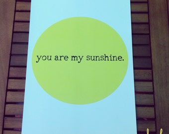 You Are My Sunshine Short Version Print
