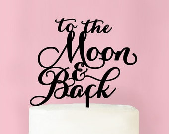 To The Moon & Back Wedding Cake Topper (MICPMONTP62-B)