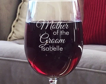 Mother of the Groom Personalized Wine Goblet DG26