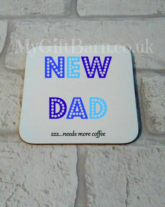 new dad coaster new baby gift baby shower by mygiftbarn