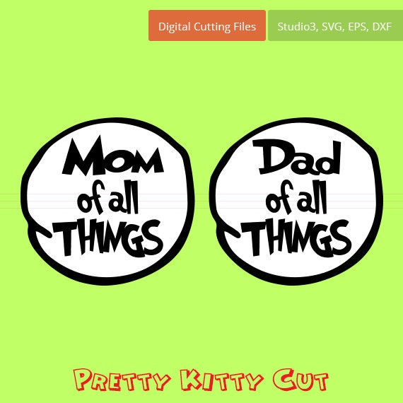 Mom And Dad Of All Things Instant Download Cut File Svg