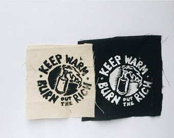 Keep Warm Burn The Rich Anarchist Patch