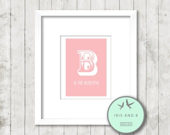 B is for beautiful pink print