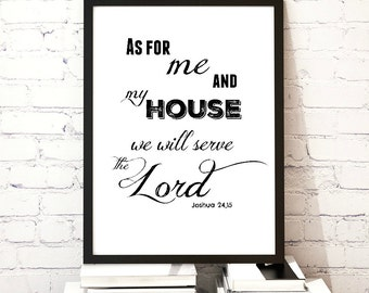 As for me and my home we will serve the Lord, Religious Print, Inspirational Quote, Home Décor, Wall Décor