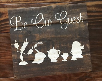 Be Our Guest Wood Sign|| Disney Inspired Wood Sign|| Hand painted Wood Sign|| Beauty and The Beast Inspired Wall sign|| Character Wood Sign