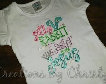 Silly Rabbit Shirt or Onesie
