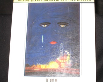 The Great Gatsby - The Authorized Text - F. Scott Fitzgerald with notes and a preface by Matthew J Bruccoli