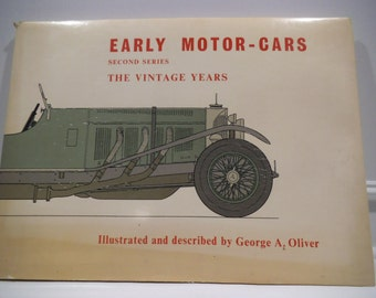 Vintage George A. Oliver Early Motor Cars Second Series (The Vintage Years)