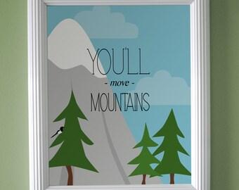 You'll Move Mountains Nursery Art Print - 11x14 (Baby Blue)