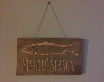 "Wood ""Fishin' Season"" Sign"