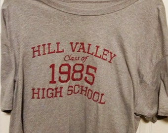 Hill Valley High School Class of 1985 T-Shirt - Funny Shirt or Tank, Back to the Future, Marty McFly, George McFly, Doc Brown, DeLorean