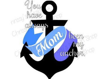 Mothers anchor SVG download file/vinyl crafting/Mom anchor silhouette file / mom clipart /anchor svg and silhouette