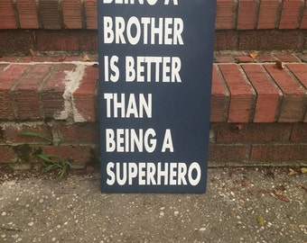 Brother is Better Than a Superhero- PB Knockoff