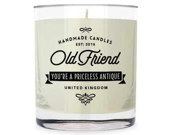 Old Friend ~ You're A Priceless Antique Scented Glass Candle