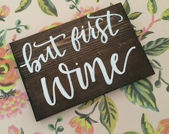 But first, wine - wood sign