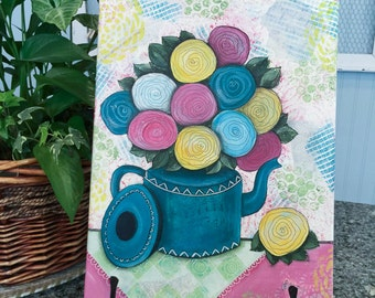 Original mixed media artwork TEAPOT FULL of FLOWERS painted on stretched canvas.
