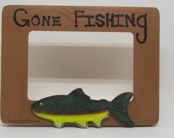 Gone Fishing Picture Frame / Hand painted / trout/ fathers day gift/ gift for dad/ fishing trip