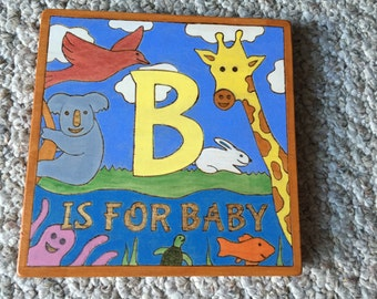 B is for Baby plaque