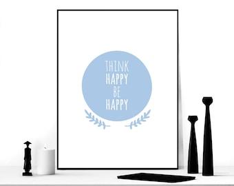 Modern Art, Think Happy Be Happy Print, Blue Circle Scandinavian Art, Modern Room Decor, Blue White Typography Poster, Scandinavian Decor
