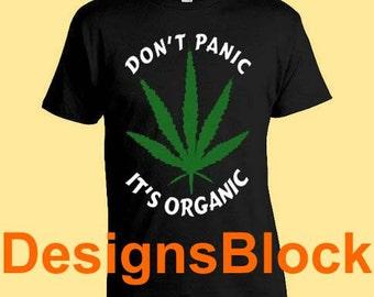 Don't Panick It's Organic T-shirt