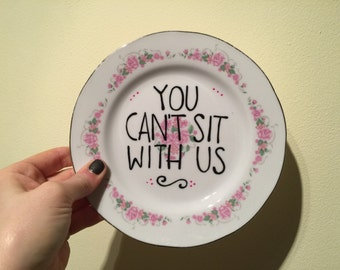 You can't sit with us - vintage side plate