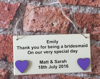 Thank you for being my bridesmaid wooden hanging plaque