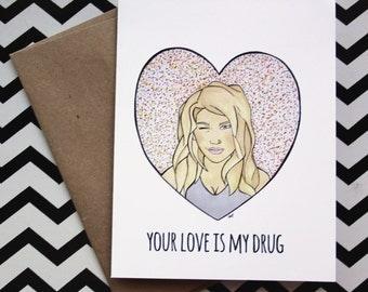 Kesha ''Your Love is My Drug'' Valentine, Love Card