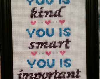 "Shop ""you is kind you is smart you is important"" in Fiber Arts"