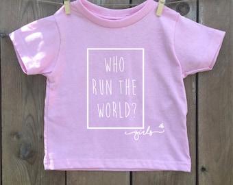 Who Run The World? Girls  > Tee Shirt