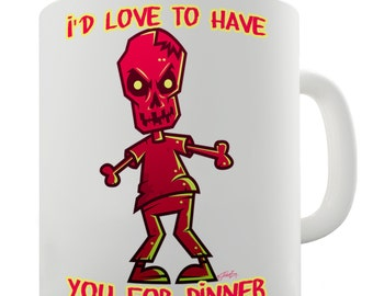 Zombie Love You Have You For Dinner Ceramic Mug