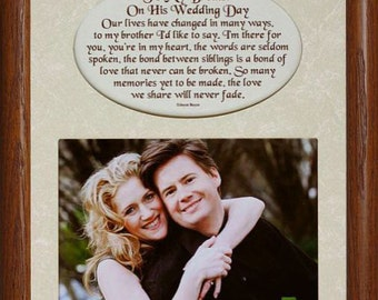 8x10 To My BROTHER On His WEDDING DAY ~ Photo & Poetry Frame w/Cream Mat ~ Holds 5x7 Photo ~ Wedding Gift Frame from Sibling to Brother