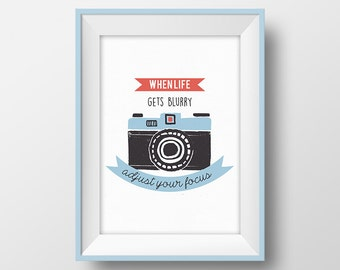 Photography quote print Life quote Camera illustration printable Photographer gift Motivational poster Inspirational wall art home decor