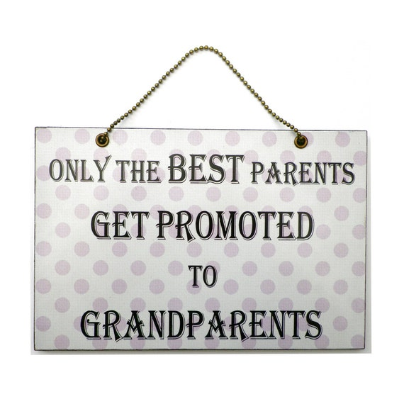 Handmade Wooden ' Only The Best Parents Get Promoted