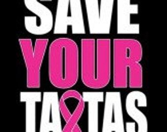 Save Your Tatas Breast Cancer Tee Shirt