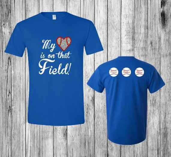 My Heart Is On That Field Baseball Shirt By Jjplatinumdesigns