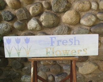 FRESH FLOWERS Handmade Distressed Wood Sign 24 x 5.75 Inches