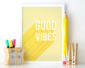 Good Vibes Printable, Good Vibes Download, Yellow Printable Art, Printable Quote, Motivational Poster, Printable Wall Art, Good Vibes Only