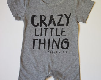 Crazy Little Thing Called Me, Baby Romper,
