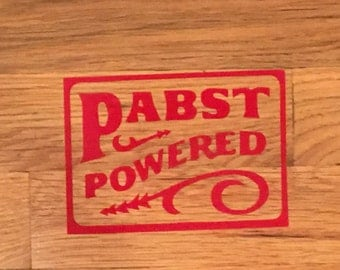 Pabst Powered Vinyl Sticker Decal Pabst Blue Ribbon Beer