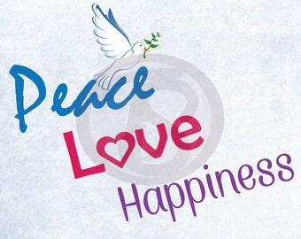Peace, Love, Happiness digital download