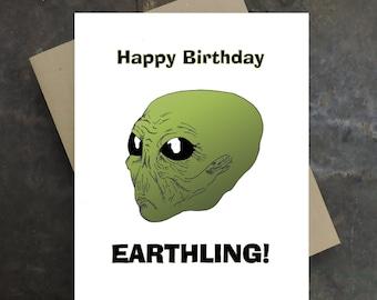 Birthday Card - Funny Happy Birthday Earthling - Blank Inside - Alien Birthday Card - Original Art - Folded Note Card and Envelope