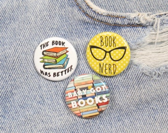 Book Lover Set of Three 1.25 Inch Pin Back Buttons Badges