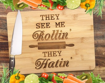 They See Me Rollin' - Personalised Engraved Bamboo Chopping Board