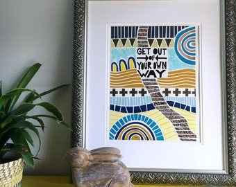 11 x 14 paper mosaic print,Get out of your own way