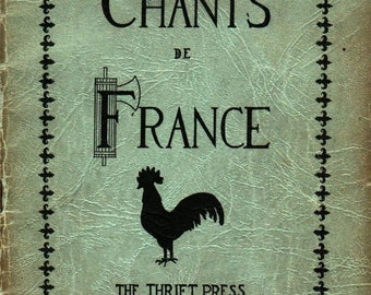 Chants de France - 1934 - Vintage Music Book