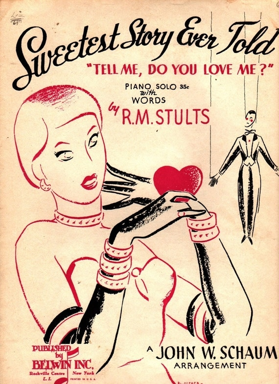 "Sweetest Story Ever Told ""Tell Me, Do You Love Me?"" - R. M. Stults - John W. Schaum - 1951 - Vintage Sheet Music"