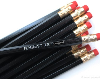 Feminist Pencil Set. Black Pencil Set. Silver Hot Foil. Feminist as F*ck. Funny Pencil Set. Mature. Political Pencils.