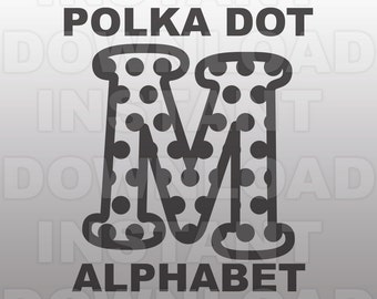 Polka Dot Font SVG,Polka Dot Letter SVG,Monogram SVG-Cutting Template-Vector Clip Art for Commercial & Personal Use-Cricut,Cameo,Silhouette