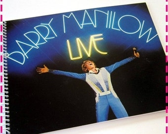 SALE 40% OFF--- BARRY Manilow Live Recycled / Upcycled Retro Record Album Cover Journal Notebook - Spiral Bound and Eco Friendly - Vintage C