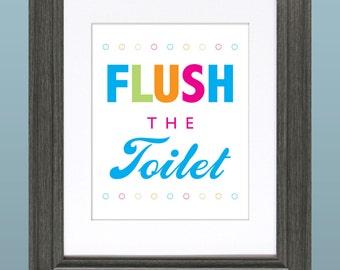 Flush the Toilet 8x10 Inch Printable